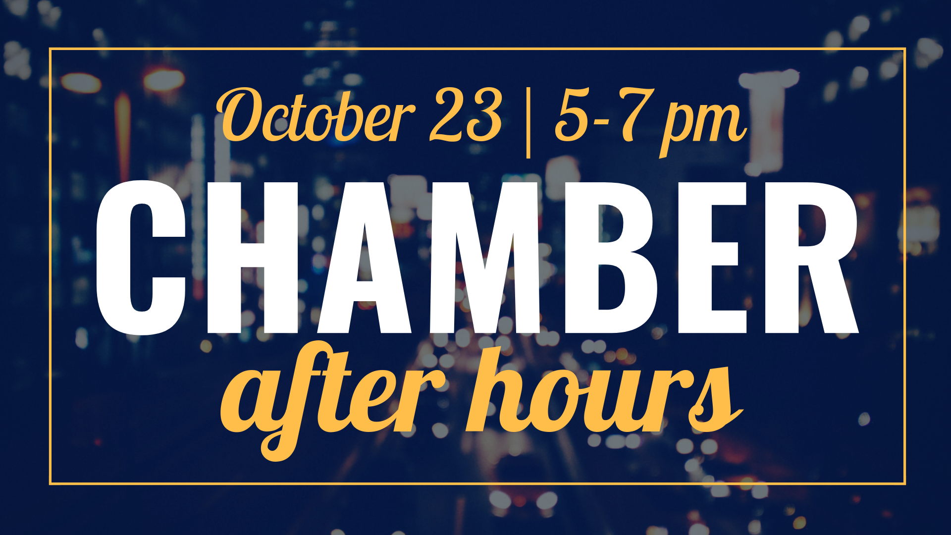chamber after hours event cover (2)